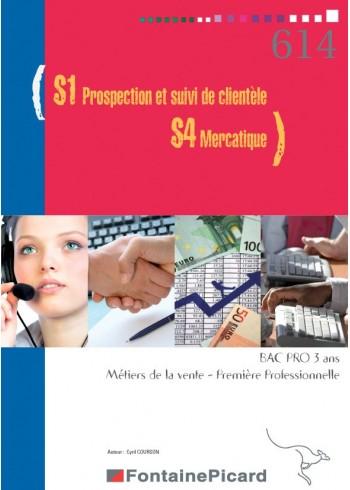 S1 - Prospection et suivi de clientèle / S4 - Mercatique