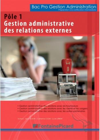 Pôle 1 - Gestion administrative des relations externes