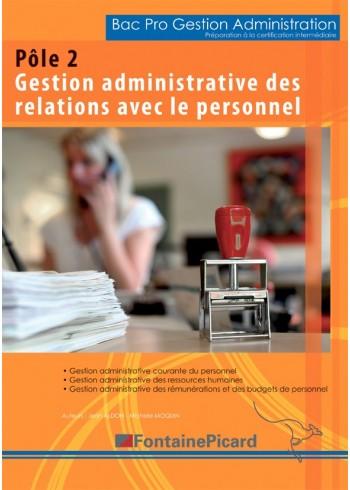 Pôle 2 - Gestion administrative des relations avec le personnel