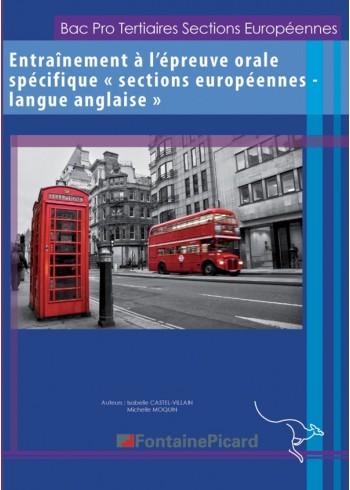 Entraînement à l'épreuve orale spécifique Sections européennes - langue anglaise