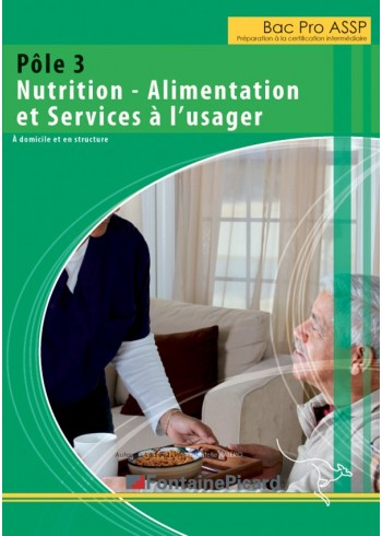 Pôle 3 - Nutrition - Alimentation et Services à l'usager - Préparation à la certification intermédiaire